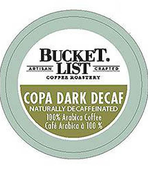Bucket List Coffee Roastery Copa Dark Decaf